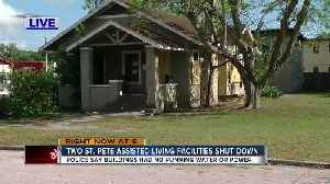 News video: Two St. Petersburg assisted living facilities shut down after police discover deplorable conditions