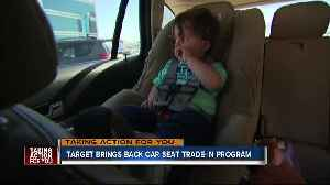 News video: Target's car seat trade-in event is back; Recycle an old car seat, get a discount on a new one