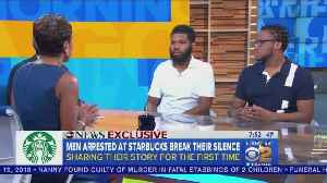 News video: Black Men Arrested At Philadelphia Starbucks Say They Feared For Their Lives