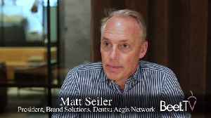 News video: Netflix Raises Raises the Bar for Advertising Supported TV, Dentsu Aegis' Seiler