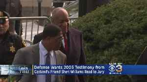 News video: Defense Wants 2005 Testimony From Constand's Friend Read To Jury