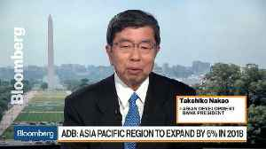 News video: ADB President Nakao Sees 6% Growth in Asia-Pacific Region