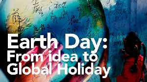News video: Earth Day: From idea to global holiday