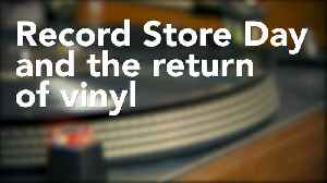 News video: Record Store Day and the rise of vinyl