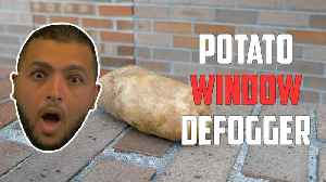 News video: Eliminate foggy windows using a potato?