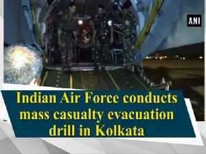 News video: Indian Air Force conducts mass casualty evacuation drill in Kolkata