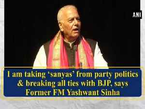 News video: I am taking 'sanyas' from party politics & breaking all ties with BJP, says Former FM Yashwant Sinha