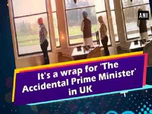 News video: It's a wrap for 'The Accidental Prime Minister' in UK