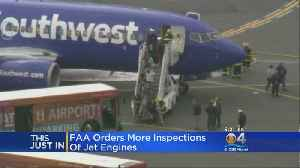 News video: FAA Orders More Engine Inspections After Southwest Accident