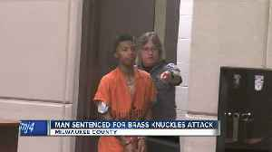 News video: Greenfield brass knuckles attacker sentenced to 23 years