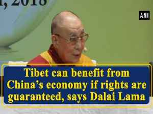 News video: Tibet can benefit from China's economy if rights are guaranteed, says Dalai Lama