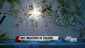 News video: Dry weather to stay until monsoon