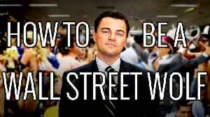News video: How To Be a Wall Street Wolf– EPIC HOW TO
