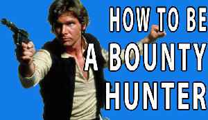 News video: How to Be a Bounty Hunter - EPIC HOW TO