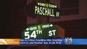 News video: Man In Critical Condition After Shooting In SW Philadelphia