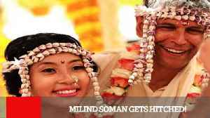 News video: Milind Soman Gets Hitched!