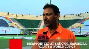 News video: Disappointed At The CWG, Harendra Wants A World Cup QF