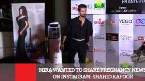 News video: Mira Wanted To Share Pregnancy News On Instagram : Shahid Kapoor