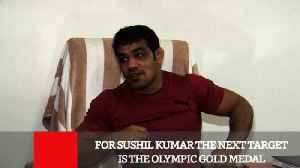 News video: For Sushil Kumar The Next Target Is The Olympic Gold Medal