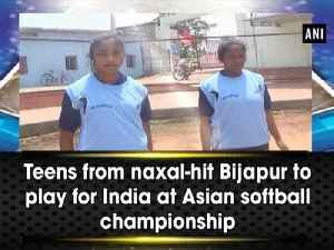 News video: Teens from naxal-hit Bijapur to play for India at Asian softball championship
