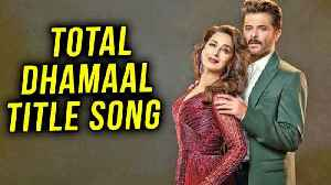 News video: Total Dhamaal  Anil Kapoor Madhuri Dixit Sizzling Chemistry First Look Out