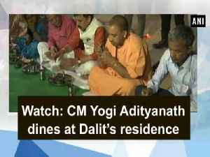 News video: Watch: CM Yogi Adityanath dines at Dalit's residence