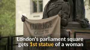 News video: London's Parliament Square gets first statue of a woman