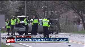 News video: Married couple identified as victims in Westfield crash