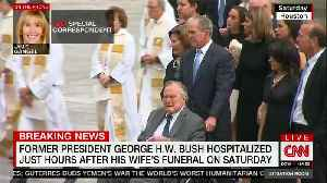News video: Former President George H.W. Bush hospitalized hours after his wife's funeral
