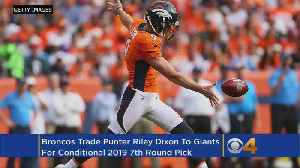 News video: Broncos Trade Punter Dixon For 2019 Draft Pick