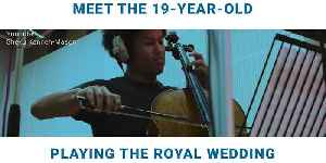 News video: Meet the 19-Year-Old Cellist Who Just Got Booked to Play the Royal Wedding