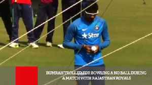 News video: Bumrah Trolled For Bowling A No Ball During A Match With Rajasthan Royals