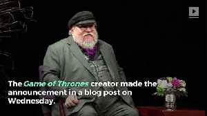 News video: George R.R. Martin Confirms Next 'Game of Thrones' Book Won't Be Out This Year