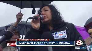 News video: Indy immigrant fights to stay in Indiana