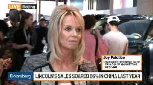 News video: Lincols's Falotico Says Ford Expects Lincoln to Sell More in China Than U.S.
