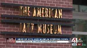 News video: Head of KC's American Jazz Museum stepping down
