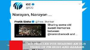 News video: ICC Trolled For Sharing An Old Video Of PM Modi And Asaram