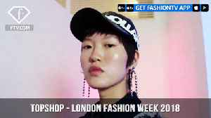News video: Topshop London Fashion Week 2018 Fun and Flirty Collection | FashionTV | FTV