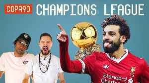 News video: Will Champions League Win Confirm Ballon d'Or For Salah? | Champions League Show