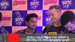 News video: Kohli Leads From The Front & We Follow Him- Kuldeep Yadav