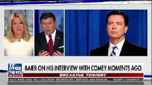 Segment on Comey Interview with Bret Baier [Video]