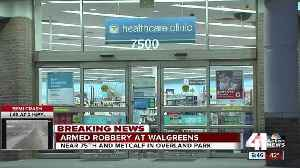 News video: Overland Park police investigate armed robbery of Walgreens