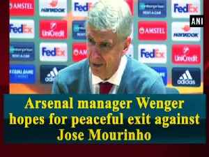 News video: Arsenal manager Wenger hopes for peaceful exit against Jose Mourinho