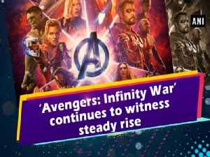 News video: 'Avengers: Infinity War' continues to witness steady rise