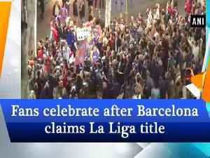 News video: Fans celebrate after Barcelona claims La Liga title