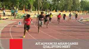 AFI Advances Asian Games Qualifying Meet [Video]
