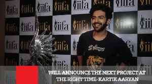 News video: Will Announce The Next Project At The Right Time : Kartik Aaryan