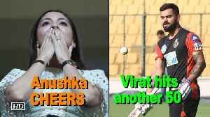 News video: Anushka CHEERS for Virat  to hit another 50 in IPL 2018
