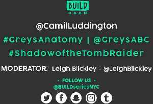 News video: Camilla Luddington LIVE on BUILD Series