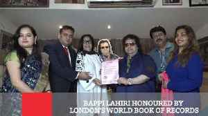 News video: Bappi Lahiri Honoured By London's World Book Of Records
